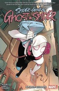Spider-Gwen: Ghost-Spider Vol. 1