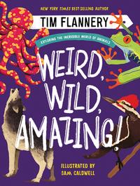 Weird, Wild, Amazing!
