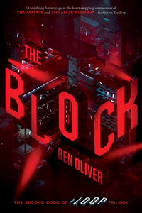 The Block (Second Book of Loop Trilogy)