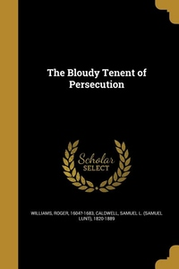 Bloudy Tenent of Persecution