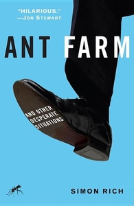Ant Farm:And Other Desperate Situations