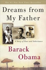 Dreams from My Father:A Story of Race and Inheritance