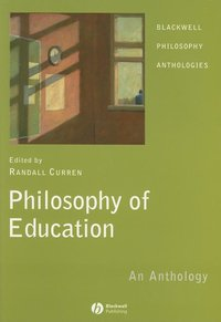Philosophy of Education:An Anthology