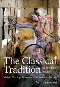 Classical Tradition: Art, Literature, Thought