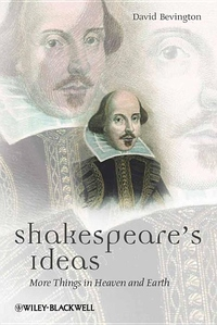 Shakespeare's Ideas:More Things in Heaven and Earth