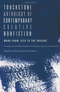 Touchstone Anthology of Contemporary Creative Nonfiction:Work from 1970 to the Present