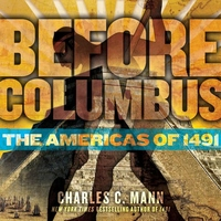 Before Columbus:The Americas of 1491