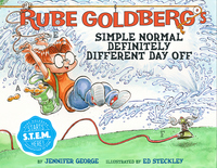 Rube Goldberg's Simple Normal Definitely Different Day Off