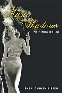 Music in the Shadows:Noir Musical Films