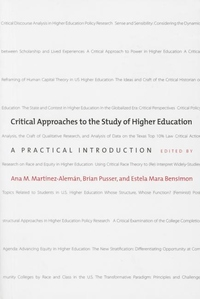 Critical Approaches to the Study of Higher Education : A Practical Introduction