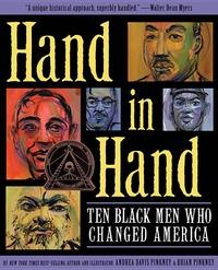 Hand in Hand:Ten Black Men Who Changed America