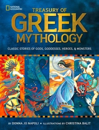 Treasury of Greek Mythology:Classic Stories of Gods, Goddesses, Heroes and Monsters