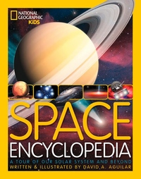 Space Encyclopedia:A Tour of Our Solar System and Beyond