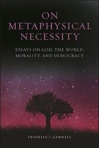 On Metaphysical Necessity