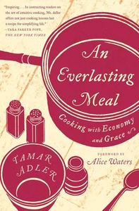 An Everlasting Meal:Cooking with Economy and Grace