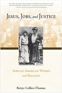 Jesus, Jobs, and Justice:African American Women and Religion