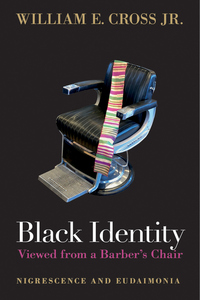 Black Identity Viewed from a Barber's Chair: Nigrescence and Eudaimonia