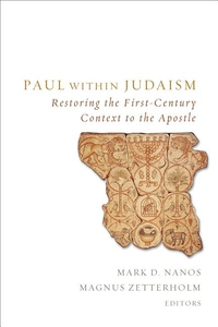 Paul Within Judaism : Restoring the First-Century Context to the Apostle