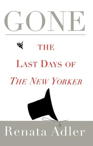 Gone:The Last Days of the New Yorker