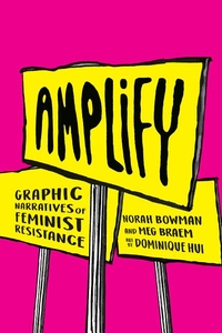Amplify: Graphic Narratives of Feminist Resistance