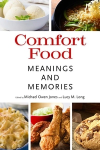 Comfort Food : Meaning and Memories