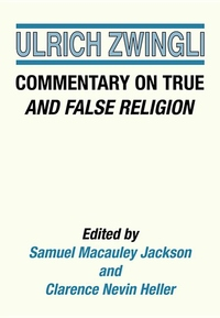 Commentary on True and False Religion