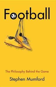 Football, The Philosophy Behind the Game