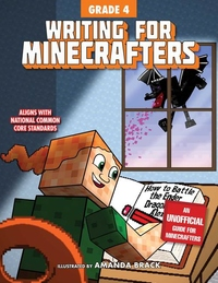 Writing for Minecrafters: Grade 4