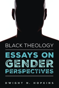 Black Theology : Essays on Gender Perspectives