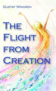 Flight from Creation