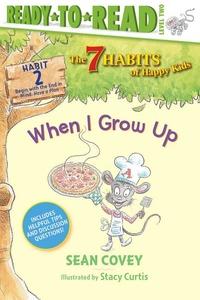 When I Grow Up: Habit 2
