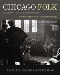 CHICAGO FOLK: IMAGES OF THE 60S MUSIC SCENE