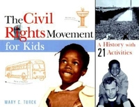The Civil Rights Movement for Kids:A History with 21 Activities