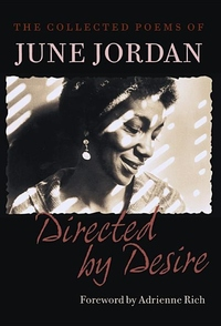 Directed by Desire:The Collected Poems of June Jordan