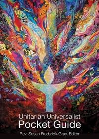 The Unitarian Universalist Pocket Guide: Sixth Edition