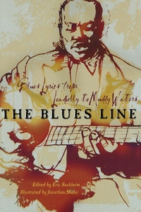 Blues Line : Blues Lyrics from Leadbelly to Muddy Waters