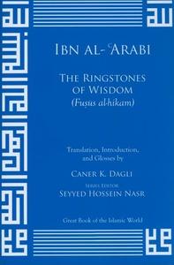 Ibn al-Arabi Ringstones of Wisdom:Fusus Al-hikam