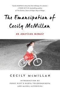 The Emancipation of Cecily McMillan: An American Memoir