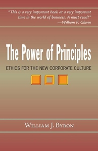 Power of Principles : Ethics for the New Corporate Culture