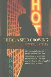 I Hear a Seed Growing