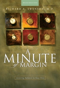 Minute of Margin : Restoring Balance to Busy Lives, 180 Daily Reflections