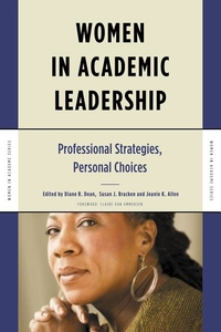 Women in Academic Leadership : Professional Strategies, Personal Choices