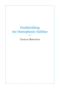 Doubletalking the Homophonic Sublime
