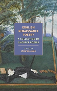English Renaissance Poetry: Selected by John Williams