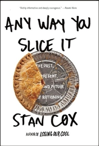 Any Way You Slice It:The Past, Present, and Future of Rationing