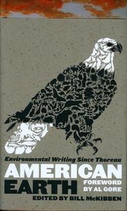 American Earth:Environmental Writing since Thoreau