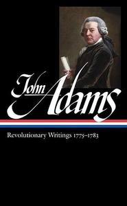 John Adams:Revolutionary Writings, 1775-1783