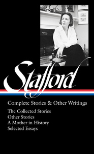 Jean Stafford: Complete Stories & Other Writings (LOA #342)
