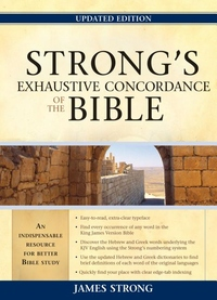Strong's Exhaustive Concordance to the Bible