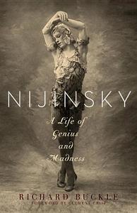 Nijinsky:A Life of Genius and Madness